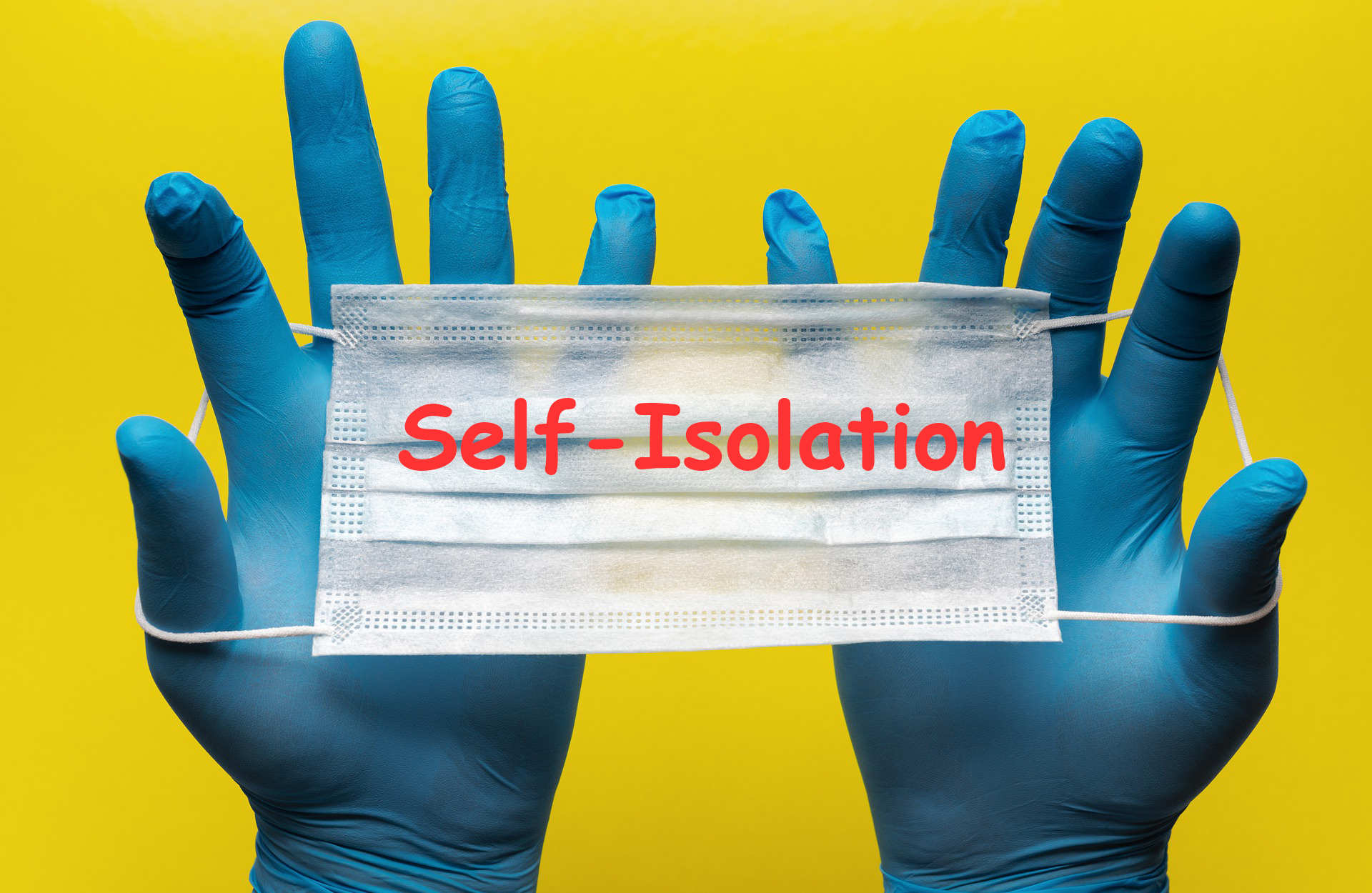 Self-isolation if you or someone you live with has symptoms<